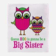 Guess Hoo Sister to be Throw Blanket