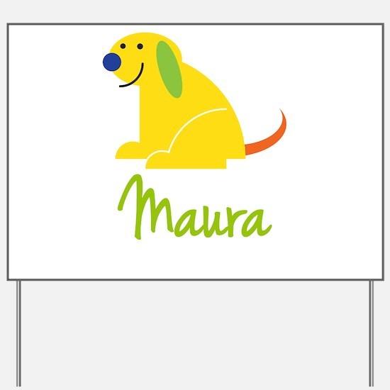 Maura Loves Puppies Yard Sign