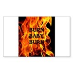 BURN, BABY, BURN™ Sticker (Rectangle 50 pk)