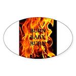 BURN, BABY, BURN™ Sticker (Oval 50 pk)