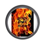 BURN, BABY, BURN™ Wall Clock