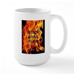 BURN, BABY, BURN™ Large Mug
