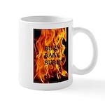 BURN, BABY, BURN™ Mug
