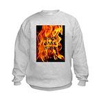 BURN, BABY, BURN™ Kids Sweatshirt
