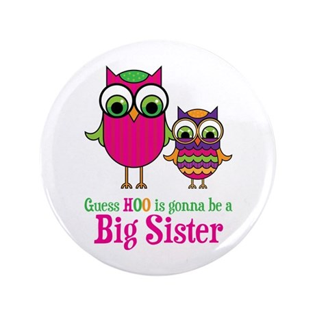 "Guess Hoo Sister to be 3.5"" Button (100 pack)"