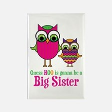 Guess Hoo Sister to be Rectangle Magnet