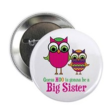 "Guess Hoo Sister to be 2.25"" Button"