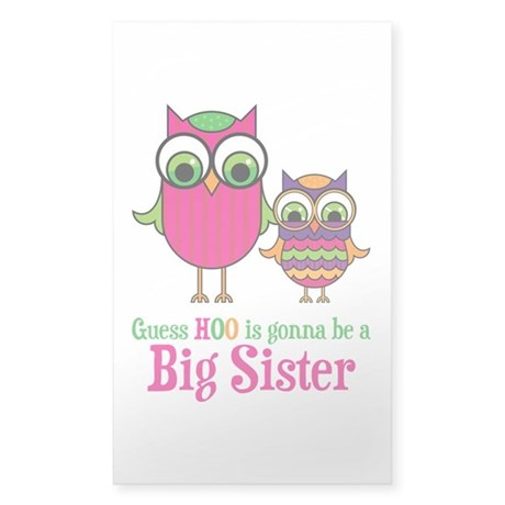 Guess Hoo Sister to be Sticker (Rectangle)