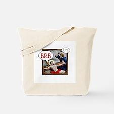 """BRB Jesus"" Tote Bag"