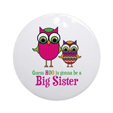Guess Hoo Sister to be Ornament (Round)