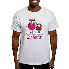 Guess Hoo Sister to be T-Shirt