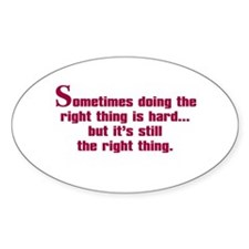 Doing the Right Thing Decal