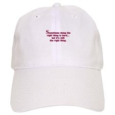 Doing the Right Thing Baseball Cap