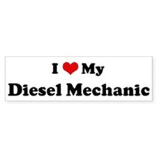 I Love Diesel Mechanic Bumper Car Sticker