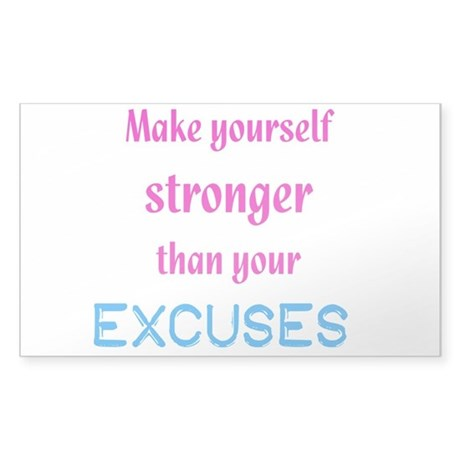 Stronger Than Excuses Sticker (Rectangle)