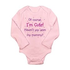 Cute Like Mommy Long Sleeve Infant Bodysuit