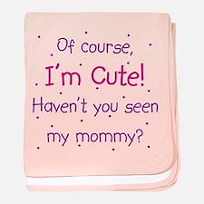 Cute Like Mommy baby blanket