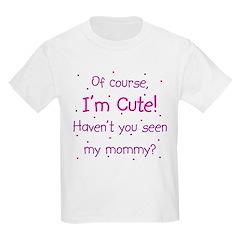 Cute Like Mommy T-Shirt