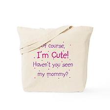 Cute Like Mommy Tote Bag