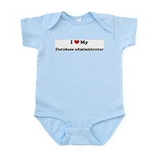 I Love Database administrator Infant Creeper