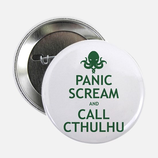 "Panic Scream and Call Cthulhu 2.25"" Button"