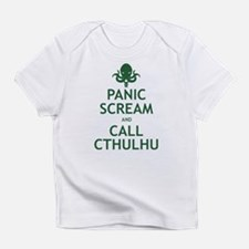 Panic Scream and Call Cthulhu Infant T-Shirt