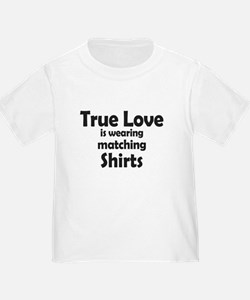 Love is matching Shirts T