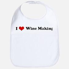 I Love Wine Making Bib