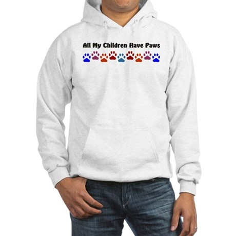 All My Children Have Paws 7 Hooded Sweatshirt