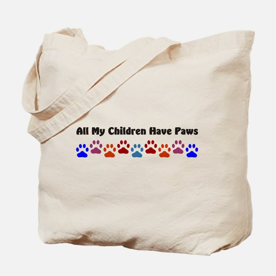 All My Children Have Paws 7 Tote Bag