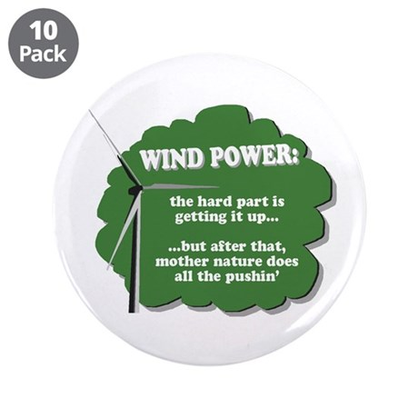 """Wind Power Humor 3.5"""" Button (10 pack)"""