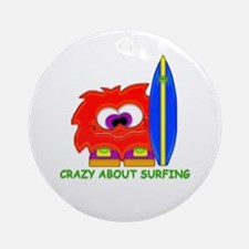 Crazy About Surfing Ornament (Round)