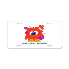 Crazy About Brenden Aluminum License Plate