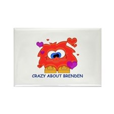 Crazy About Brenden Rectangle Magnet