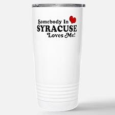 Somebody In Syracuse Loves Me Travel Mug