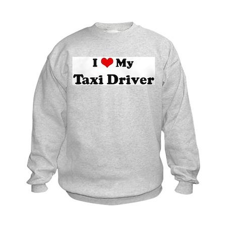 I Love Taxi Driver Kids Sweatshirt