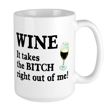 No Bitch Just Wine Large Mug