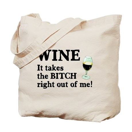 No Bitch Just Wine Tote Bag