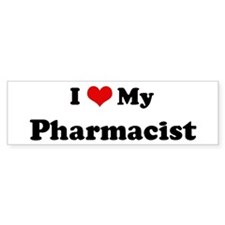 I Love Pharmacist Bumper Car Sticker