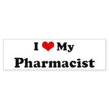 I Love Pharmacist Bumper Bumper Sticker