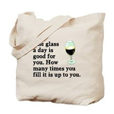 A Glass A Day Tote Bag