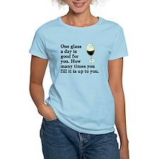 A Glass A Day T-Shirt