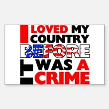 """""""Before It Was a Crime"""" Decal"""
