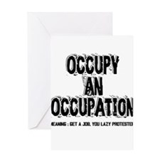 Occupy an Occupation! Greeting Card
