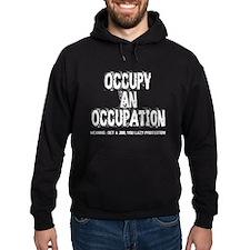 Occupy an Occupation! Hoody