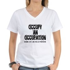 Occupy an Occupation! Shirt