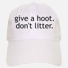 Don't Litter Baseball Baseball Cap
