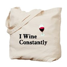 I Wine Constantly Tote Bag