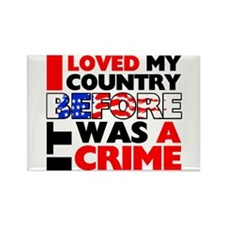 """""""Before It Was A Crime"""" Magnet"""
