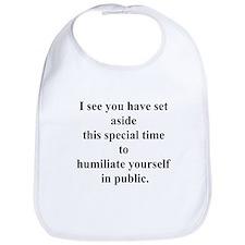 humiliate yourself Bib